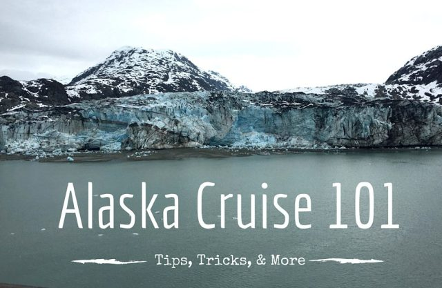 Alaskan Cruise 101 - Glacier Bay Alaska